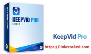 KeepVid Pro 7.3.0.2 Crack Lifetime Torrent Free Download [win & Mac]